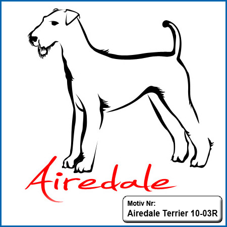 Airedale Terrier stehend Airedale Terrier Hunde Motive Airedale Terrier Hundesport Airedale Terrier T-Shirt sticken Stickerei Airedale Terrier Stickin